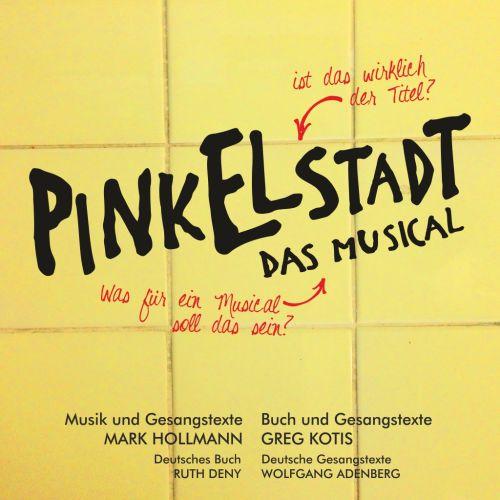 Pinkelstadt - Das Musical