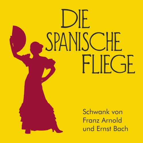 Plakat: Die spanische Fliege