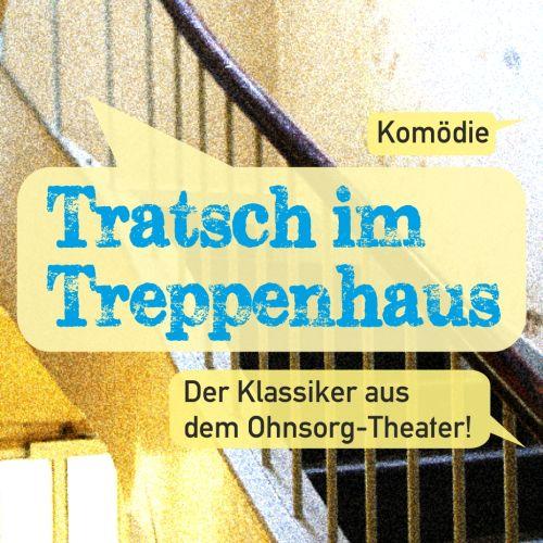 Plakat: Tratsch im Treppenhaus