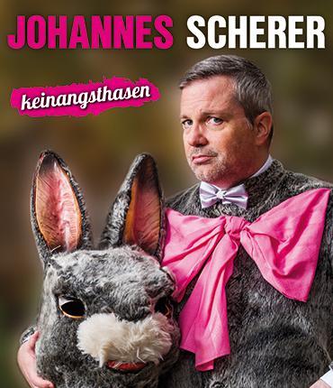 """Johannes Scherer - """"keinangsthasen"""""""